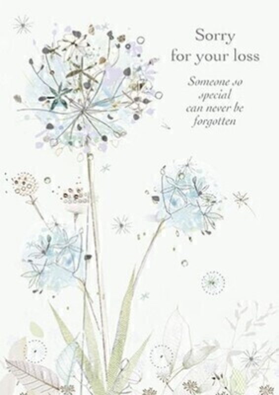 This Sympathy greetings card features pretty alliums on a pale blue background and Sorry For Your Loss Someone So Special Can Never be Forgotten written on the front.  This thoughful card is ideal to send to someone who has lost someone special and has Thinking of You at This Very Sad Time written inside. It comes complete with an envelope and is a lovely sympathy card from Paper Rose.