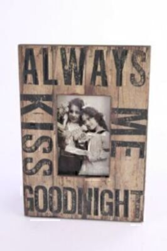 Shabby chic wooden photo frame by Heaven Sends with caption 'Always Kiss Me Goodnight'  Size 30x21x1cm.
