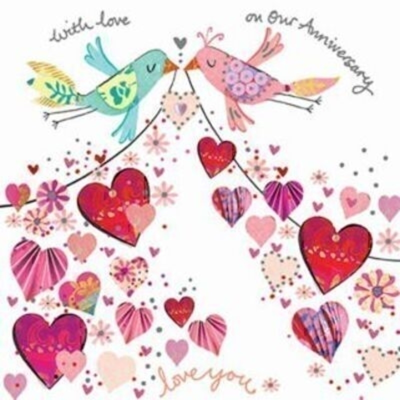 Handmade Love Birds and Hearts Anniversary Card by Artisan of Paper Rose. Embossed and embellishment detailing. With 'With love on our Anniversary Love You' on the front. And 'You mean the World to Me Happy Anniversary' on the inside. Comes with a Sil