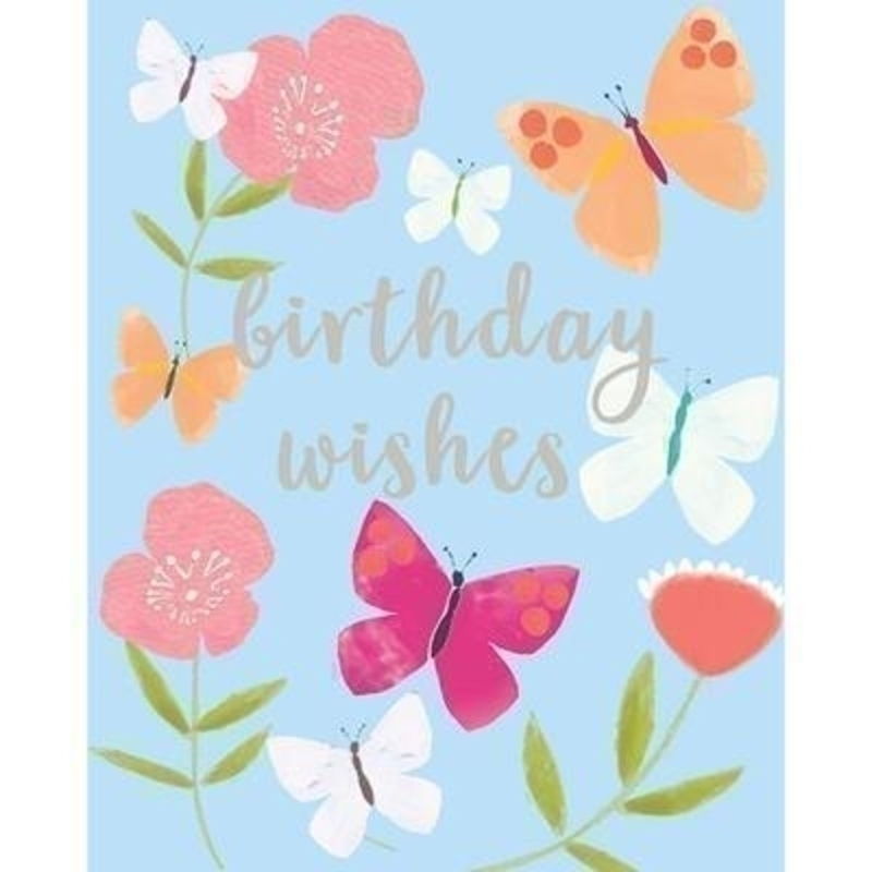 Birthday Wishes Flowers and Butterflies card by Liz and Pip. Vibrant birthday card decorated with butterflies and flowers. Hot foil stamped with the words ''Happy Birthday''. Blank inside for your own message. 120x150mm