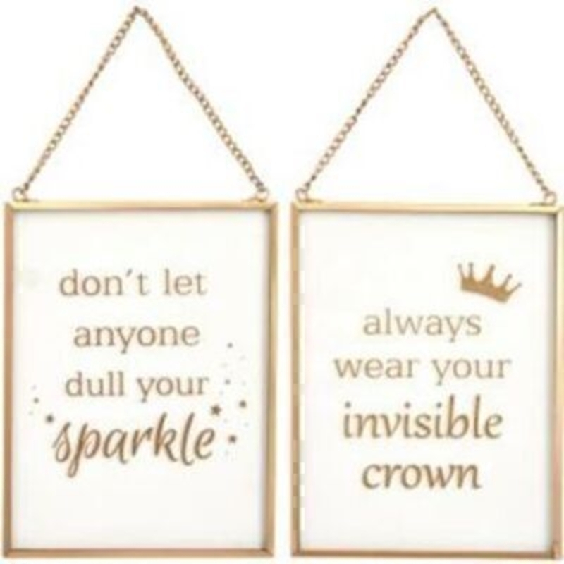 Choice of Chloé Hanging Glass Motivational Plaques by Transomnia. White plaque with gold details and writing with a gold hanging chain. With the saying
