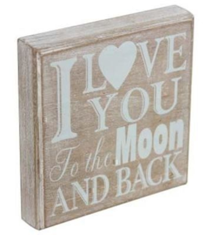 I Love You To The Moon… Sign Gisela Graham. These Beautiful wooden sign with the popular saying 'I Love you to the Moon and Back' would make a great gift. The box sign is a natural wood with pale blue print. Size 15x15x3cm