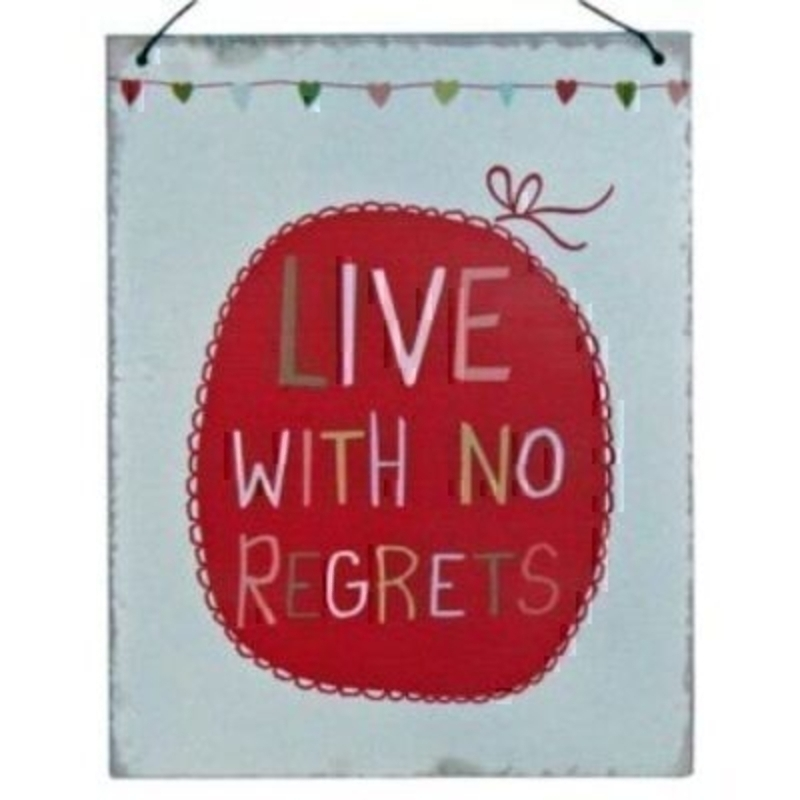 Saying Sign - Live With No Regrets - By Originals: Booker Gifts