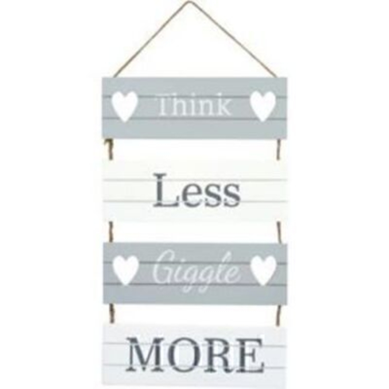 'Think less - giggle more' Slatted Plaque by Transomnia. Grey and white shabby chic style wall plaque made from slatted wood and tied together with twine. A lovely happy sign for any age. Size: 30 x 18 x 0.8cm