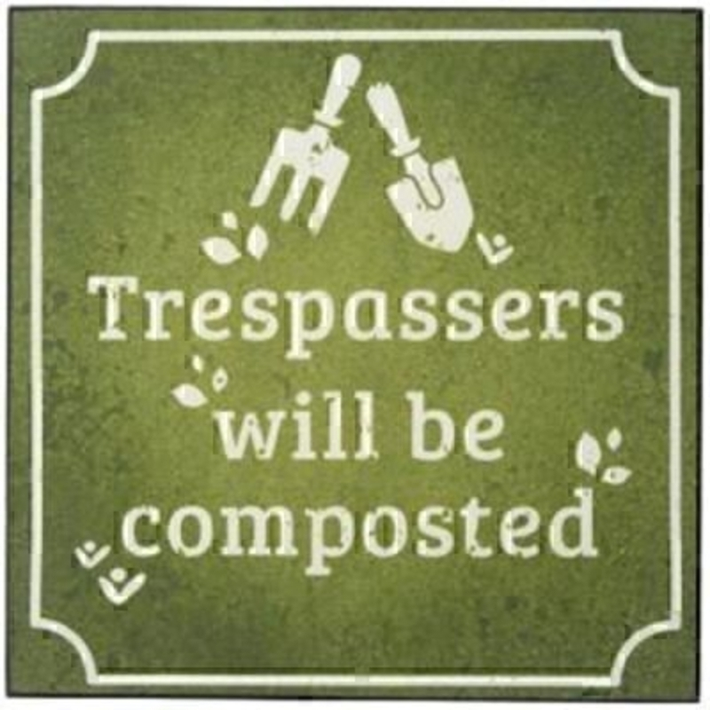 Trespassers Will Be Composted Sign by Transomnia: Booker Gifts