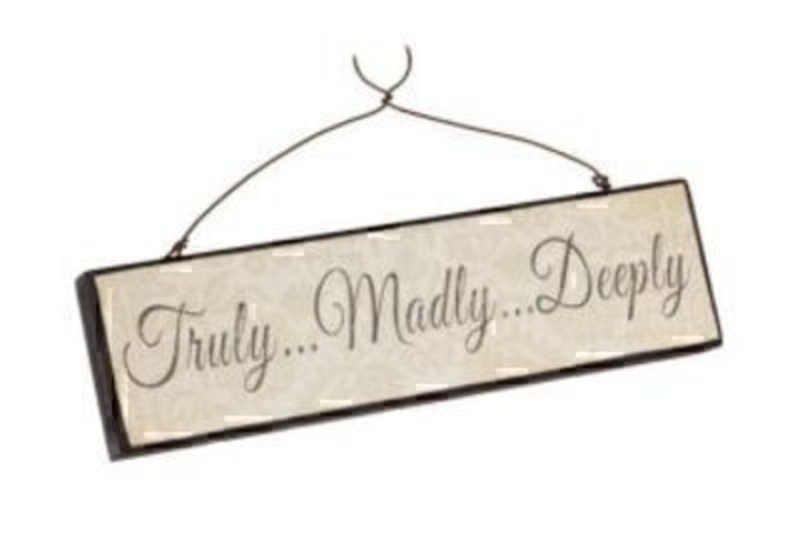 Truly Madly Deeply Sign By Heaven Sends: Booker Gifts