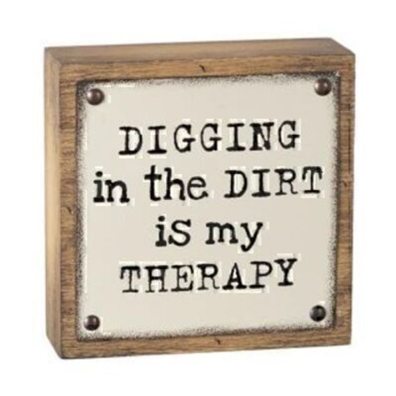 Wooden Plaque with Digging in the Dirt is my Therapy by Heaven Sends: Booker Gifts