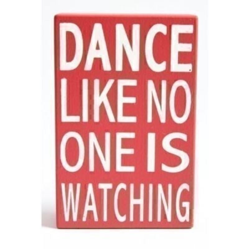 Dance Like No One Is Watching Sign By Heaven Sends: Booker Gifts