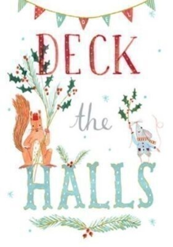 Deck the Halls Christmas Card - Squirrel and Mouse by Periwinkle Avocado Designs at Paper Rose. Foiled and embossed Design. Comes with a Red Envelope. 'Deck the Halls' on the Front. 'Have a wonderful time' on the inside. Christmas Card Size 17x11.5cm