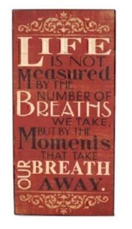 Life Is Not Measured Sign By Heaven Sends: Booker Gifts
