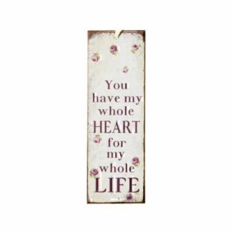 You Have My Whole Heart Mini Metal Sign by Heaven Sends. Mini tin sign, could also be used as a bookmark with the caption 'You have my whole heart for my whole life'. Size 15x5cm.